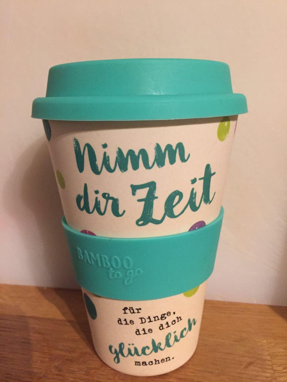 Nimm dir Zeit reusable Kaffeebecher